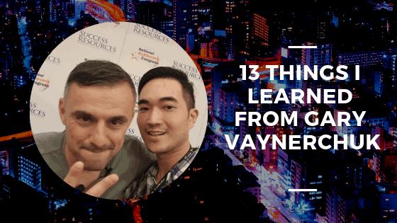 13-Things-I-learned-from-Gary-Vaynerchuk