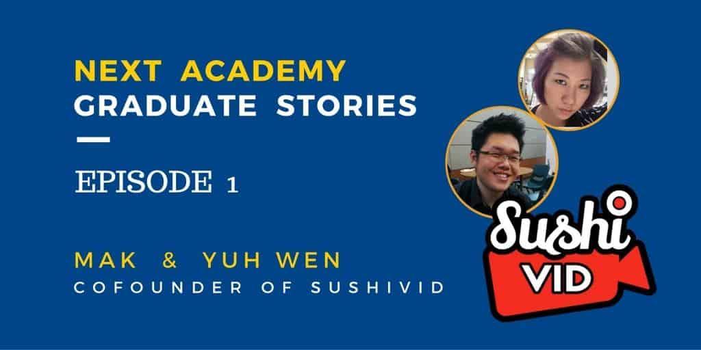 Next Academy Graduate Stories