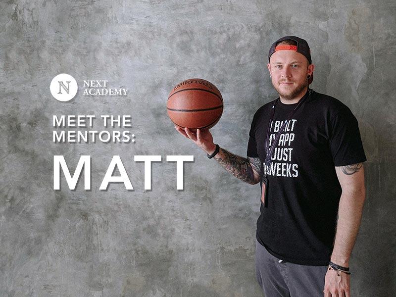 Meet the Mentors: Matt
